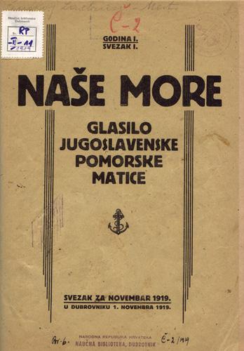 Naslovnica prvoga broja međunarodnoga znanstvenog časopisa <em>Naše more,</em> 1919., Jugoslavenska pomorska matica, Dubrovnik