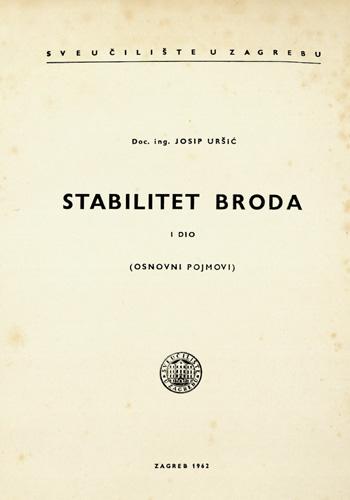 Naslovnica knjige <em>Stabilitet broda, dio I</em> autora J. Uršića, 1962. , Sveučilište u Zagrebu