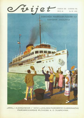 Naslovnica časopisa <em>Svijet</em> s prikazom parobroda <em>Kralj Aleksandar I</em> Dubrovačke parobrodarske plovidbe, 1932.
