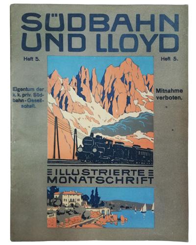 Naslovnica mjesečnika <em>Südbahn und Lloyd</em> u izdanju Društva južnih željeznica i austrijskoga Lloyda, 1915., Gallerion, Brtonigla