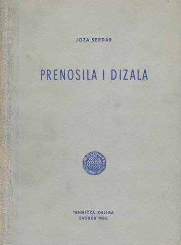 Naslovnica knjige <em>Prenosila i dizala</em> Joze Serdara, 1963.