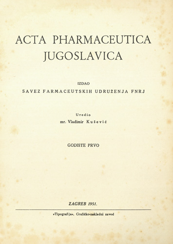 Naslovnica prvog broja znanstvenoga časopisa <em>Acta pharmaceutica Jugoslavica,</em> 1951.